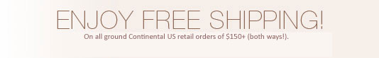 Free shipping both ways on all ground domestic U.S. orders of $150+