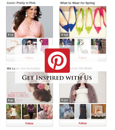 Follow our Pinterest Boards and Get Inspired!