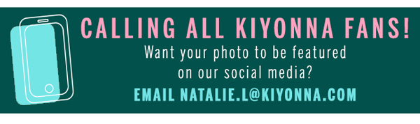 Calling All Kiyonna Fans!