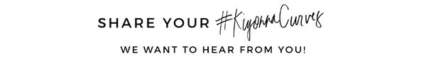 Share your #kiyonnacurves