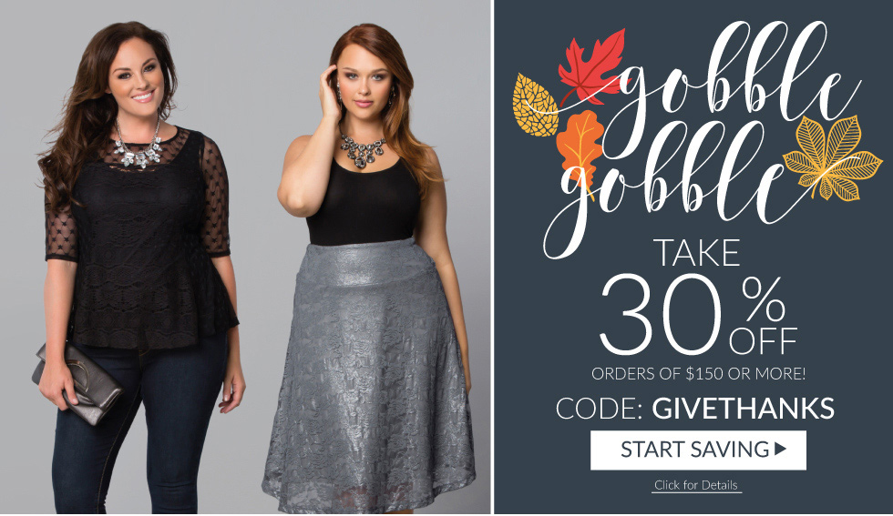 Gobble Gobble | Take 30% Off Order of $150 or More!
