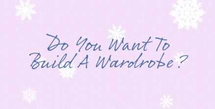 Do You Want to Build a Wardrobe?