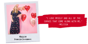 Self-love affirmation shared by Production Manager Melissa