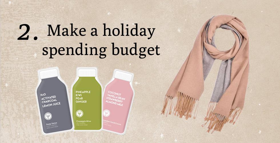 Tip 2. Make a holiday spending budget