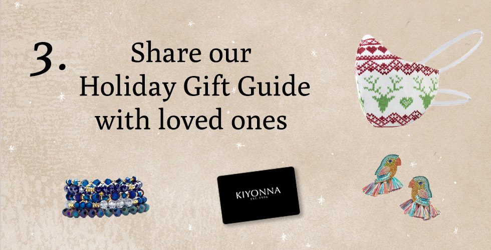 Tip 3: Share our Holiday Gift Guide with loved ones
