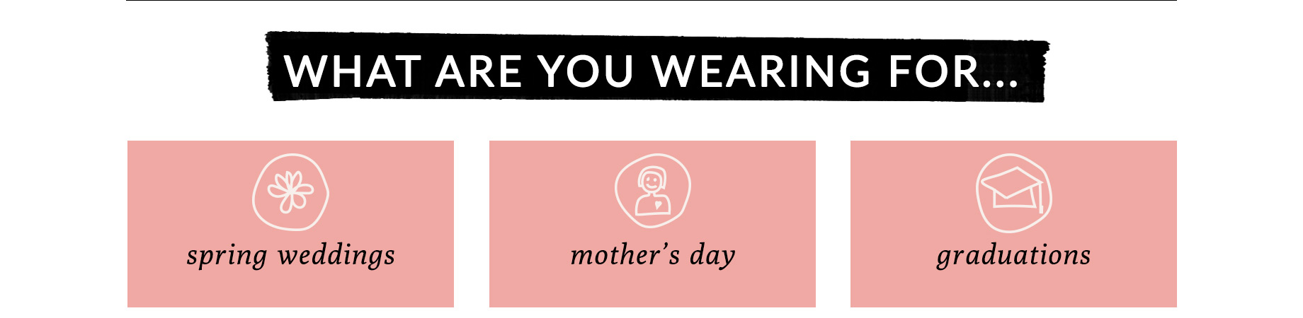 What are you wearing for...
