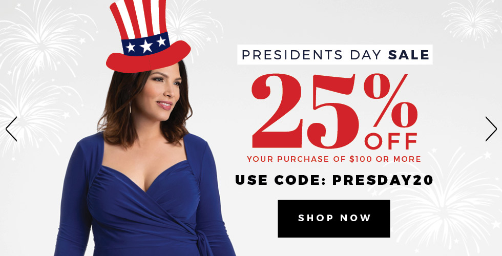 25% Off $100 or more. Use code PRESDAY20 at checkout.
