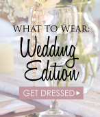 What to Wear: Wedding Guest