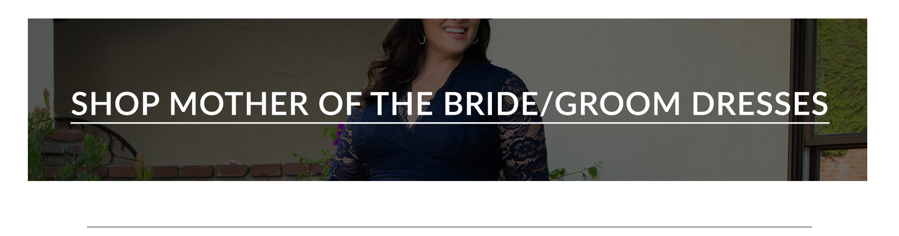 Shop Mother of the Bride or Groom
